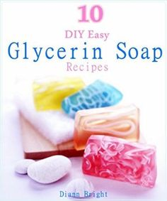 15 November 2015 : 10 DIY Easy Glycerin Soap Recipes: Make Your Own Homemade Melt and Pour Basic Glycerin Soaps From Natural Ingredients... by Diann Bright http://www.dailyfreebooks.com/bookinfo.php?book=aHR0cDovL3d3dy5hbWF6b24uY29tL2dwL3Byb2R1Y3QvQjAwT1BEREkyQS8/dGFnPWRhaWx5ZmItMjA=