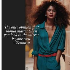 Fame, life, fashion Zendaya is truly an inspiration. I want to be as fearless as her. Actor Quotes, Feminist Quotes, Melanin Quotes, Zendaya Style, Zendaya Fashion, Fashion Outfits, Good Woman Quotes, Celebration Quotes, Zendaya Coleman