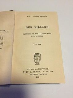 OUR VILLAGE by Mary Russell Mitford, 1902