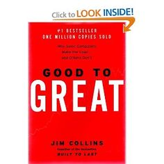 Good to Great: Why Some Companies Make the Leap... and Others Don't.  Jim Collins via http://www.amazon.com/Good-Great-Companies-Leap-Others/dp/0066620996/ref=sr_1_1?s=books=UTF8=1354283184=1-1=good+to+great