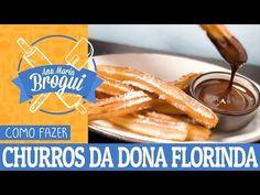 COMO FAZER CHURROS DA DONA FLORINDA (CHAVES) | Ana Maria Brogui #31 - YouTube