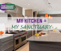 Make your kitchen your #Sanctuary. Come by Friedmans Appliance Center, and let us know how we can help! #LongBeach #Kitchen #Appliances  www.friedmansappliancecenter.com