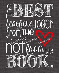 "Teacher-Inspired Quote - The Best Teachers Teach from the Heart... - 8x10"" Print - Classroom Art - Teacher Gift - Perfect Gift for Teachers on Etsy, $9.99"