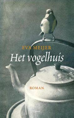 17/52 MIJN BOEKENKAST: Eva Meijer - Het vogelhuis Een geromantiseerde biografie als postuum eerbetoon, zie: https://mijnboekenkast.blogspot.nl/2017/05/eva-meijer-het-vogelhuis.html