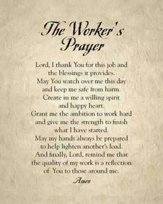 The Worker's prayer