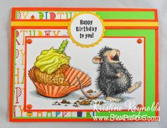 Stamping  Scrapping in California #house mouse #birthday card #stampendous