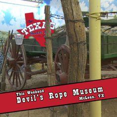 The Texas Bucket List – Devil's Rope Museum Mclean Texas, Texas Bucket List, Texas Pride, Route 66, Museums, Devil, Houston, Memories, Memoirs