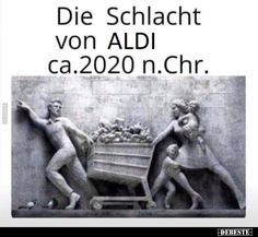 Die Schlacht von Aldi ca. Stupid Funny Memes, Wtf Funny, Funny Facts, Funny Pins, Funny Cute, Hilarious, Funny Images, Funny Pictures, Sarcasm Humor