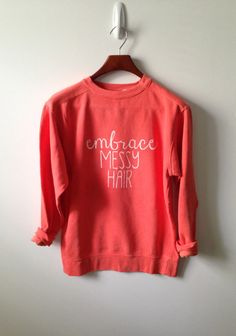 embrace messy hair . adult sweatshirt on Etsy, $33.00