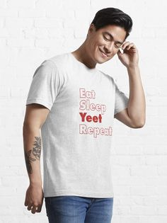 """Eat Sleep Yeet Repeat"" T-shirt by ind3finite | Redbubble Cute Pumpkin, Pumpkin Spice, Quelque Chose, Custom T, Tee Design, Tshirt Colors, Cute Love, Female Models, Mask For Kids"