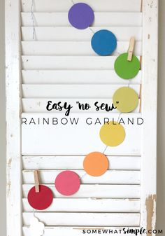 """This is the easiest """"no sew"""" paper rainbow garland you'll ever make! It's also a great way to use up those paper scraps from past products! Paper Bunting, Paper Banners, Circle Garland, Diy Garland, Diy Craft Projects, Diy Crafts, Rainbow Birthday, 11th Birthday, Frozen Birthday"""
