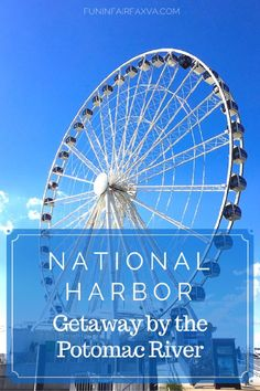 A National Harbor getaway offers plenty of fun, food and relaxation for any age in a lovely, waterfront location, close to Virginia and Washington DC.