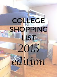 College shopping can be a hassle, but this list will make sure you don't forget a thing!