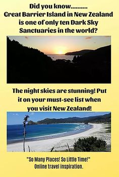 Dark Sky Sanctuary- Great Barrier Island | So Many Places! So Little