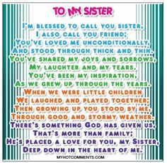 sister quotes -my favorite one by far! I love my sister Little Sister Quotes, Sister Poems, Love My Sister, Little Sisters, Big Sister Quotes, Nephew Quotes, Daughter Poems, Brother Sister, Great Quotes