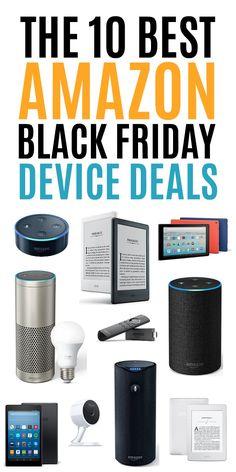 The 10 Best Amazon Black Friday Device Deals #blackfriday #amazon