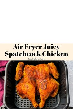 This Air Fryer Spatchcock Chicken is an easy recipe that will show you how to butterfly a whole chicken in the air fryer on a flat surface. It cooks at an even and consistent temperature, resulting in tender and juicy meat! #AirFryerSpatchcockChicken