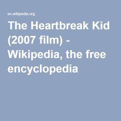The Heartbreak Kid (2007 film) - Wikipedia, the free encyclopedia