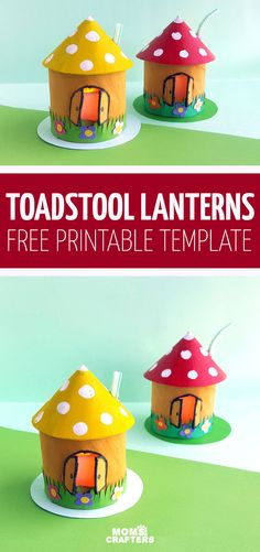 Toadstool House Lantern - Easy Paper Craft for Kids