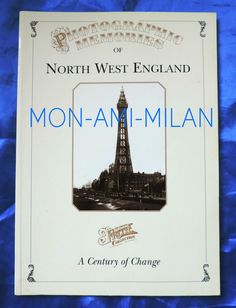 PB Book 1996  - PHOTOGRAPHIC MEMORIES of NORTH WEST ENGLAND Frith Collection