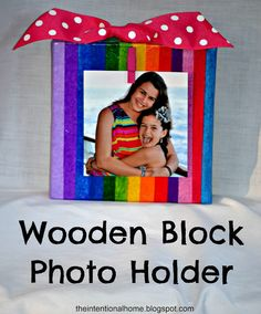The Intentional Home: Fun Craft: Wooden Block Photo Holders! Vbs Crafts, Camping Crafts, Buckeye Crafts, Wood Block Crafts, Wood Crafts, Summer Camp Crafts, Girl Scout Crafts, Kids Wood, Photo Holders