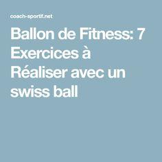 Ballon de Fitness: 7 Exercices à Réaliser avec un swiss ball