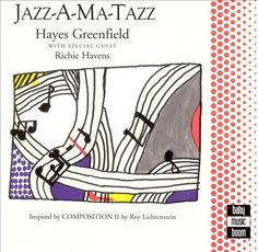 1999 Haze Greenfield - Jazz-A-Ma-Tazz [Baby Music Boom (US)] cover artwork inspiration: Roy Lichtenstein - Collage for Composition I (1995) ※executive producer: Roy & Dorothy Lichtenstein  #albumcover