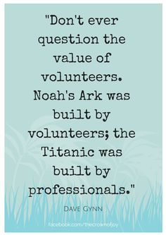 Don't ever question the value of volunteers. Volunteers needed. Volunteer Quotes, Volunteer Gifts, Volunteer Appreciation, Volunteer Ideas, Appreciation Gifts, Volunteer Services, Volunteer Management, Service Quotes, Inspire Me
