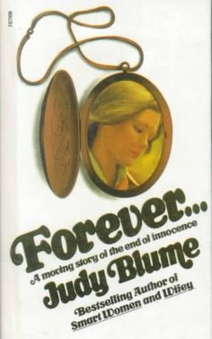 "Judy Blume's ""Forever"" - we passed it around on the school bus in 5th grade."