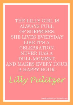 Lilly Pulitzer quote melissa_b_smith