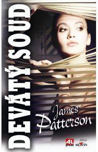 Devátý soud - James Patterson #alpress #james #patterson #soud #bestseller #knihy #detektivka