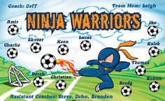 Nonja Warriors B54408  digitally printed vinyl soccer sports team banner. Made in the USA and shipped fast by BannersUSA.  You can easily create a similar banner using our Live Designer where you can manipulate ALL of the elements of ANY template.  You can change colors, add/change/remove text and graphics and resize the elements of your design, making it completely your own creation.