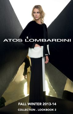 FALL WINTER 2013-14 Collection _ new #Outfits #Accessories & #Looks: Atos Lombardini #LookBook 2 is now online.