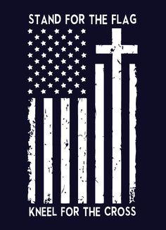 Stand For The Flag Kneel For The Cross Shirt Usa American Proud Boycott Nfl American Flag Painting, American Flag Decal, Wooden American Flag, American Flag Tattoos, American Flag Shirts, American Flag Drawing, Custom T Shirt Printing, Custom Shirts, Cornhole