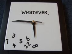 It is simple, pretty, and humorous, however it would probably be a little difficult to actually tell the time.