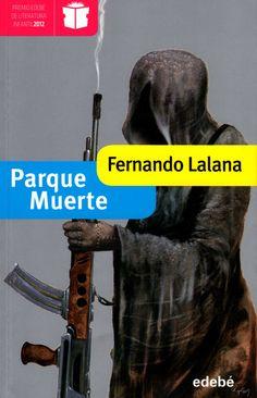 Parque Muerte - Fernando Lalana (llibre club de lectura - 3r trimestre)