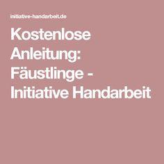 Kostenlose Anleitung: Fäustlinge - Initiative Handarbeit