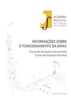 Clique na imagem para aceder à brochura com informações sobre o funcionamento dos cursos de INICIAÇÃO INSTRUMENTAL e INICIAÇÃO MUSICAL da AMAC, para o ano letivo 2016/2017.