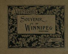 Illustrated souvenir of Winnipeg, Manitoba