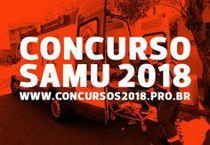 Concurso SAMU 2018: Inscrições, Edital e Vagas Abertas