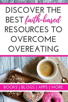 Looking for faith-based help to stop overeating? These tips, resources, and products will help you find the food freedom you long for!