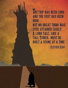 The Dark Tower / Stephen King poster creato da Spencer Bonez Steven King Quotes, Dark Tower Tattoo, The Dark Tower Series, Stephen King Books, Stephen Kings, Book Quotes, Inperational Quotes, Horror Quotes, Life Quotes