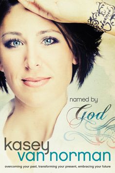 Named by God Written By Kasey Van Norman