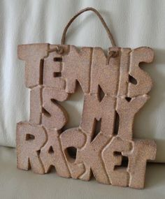Vintage-SEVENTIES-Ceramic-Art-Sign-Wall-Hanging-TENNIS-IS-MY-RACKET-1970s...Yup we had this hanging in our house!