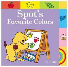 Spot: Spot's Favorite Colors