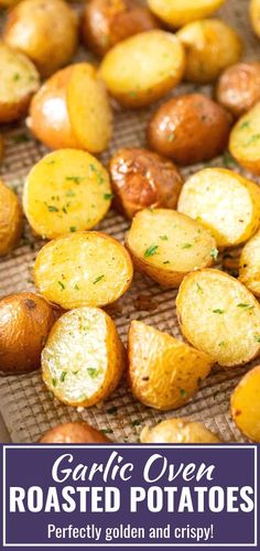 Roasted Potatoes made with Garlic and Parsley make an easy and delic Simple Oven Roasted Potatoes made with Garlic and Parsley make an easy and delic.Simple Oven Roasted Potatoes made with Garlic and Parsley make an easy and delic. Golden Potato Recipes, Baby Potato Recipes, Roasted Potato Recipes, Oven Roasted Baby Potatoes, Recipes For Potatoes, Healthy Potato Recipes, Whole New Potatoes Recipe, New Potatoe Recipe, Recipes