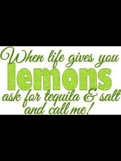 When life gives you lemons......