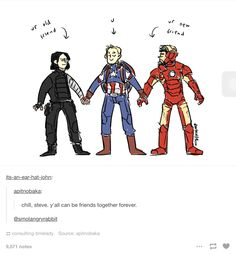 One big happy bromance? Civil war is just going to make me cry the whole time, I swear