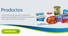 Productos - Calvo dispone de una gran variedad de productos saludables y nutritivos que gustan tanto a grandes como pequeños.