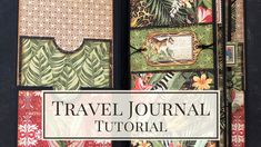 Junk Journal Style Travel Album Tutorial Travel Album, Travel Planner, Book Pages, Album Book, August Challenge, Travel Journal Scrapbook, Safari Adventure, Page Protectors, Pin On